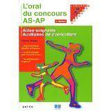 Victor Sibler - L'Oral du concours AS-AP - 2006 - Broché