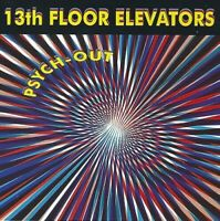 The 13th Floor Elevators - Psych-Out [New CD]