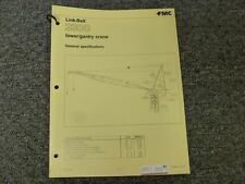 Link Belt 2300 Tower Gantry Crane Specifications Amp Lifting Capacities Manual