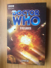 More details for dr who to the slaughter eda bbc book stephen cole 2005