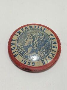"Vintage 1939 ""March Of Dimes Fight Infantile Paralysis"" Pinback - Bastian Bros."