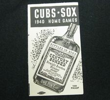Original 1940 CUBS - SOX Home Games Schedule - CENTURY DISTILLING Peoria IL
