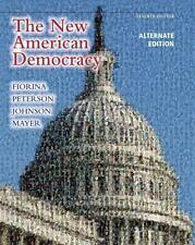 New American Democracy, The, Alternate Edition (7th Edition), Mayer, William G.,