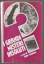 John Canning I GRANDI MISTERI INSOLUTI Ed. Mondadori 1989-L4965