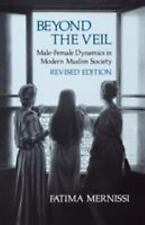 Beyond the Veil, Revised Edition: Male-Female Dynamics Modern Muslim Societ.. LN