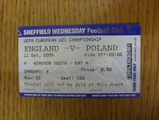 Billete De 11/10/2005: Inglaterra U21 v Polonia U21 [en Sheffield Wednesday]. a menos que pr