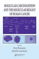 USED (GD) Molecular Carcinogenesis and the Molecular Biology of Human Cancer