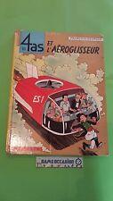 LES 4 AS ET L'AEROCLISSEUR /EDITION CASTERMAN 1968 / BANDE DESSINEE BD VF