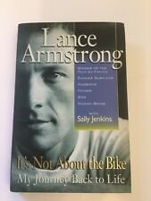 It's Not about the Bike : My Journey Back to Life by Sally Jenkins and Lance...
