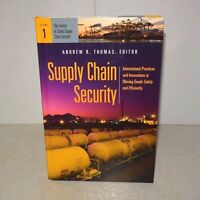 Supply Chain Security Vol 1 International Practices by Andrew R. Thomas (Book)