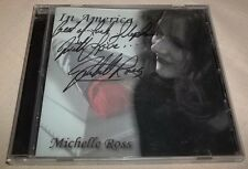 RARE: Autographed - Michelle Ross - In America (CD, 2008, DMR) VGC