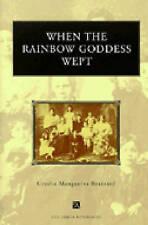 NEW When the Rainbow Goddess Wept (Ann Arbor Paperbacks)