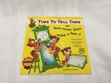 CHILDREN'S VINYL RECORD - TIME TO TELL TIME AND HOW MANY DAYS MAKE A YEAR?