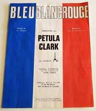 Partition vintage sheet music PETULA CLARK : Bleu Blanc Rouge * 70's