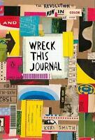 Wreck This Journal: Now in Colour by Smith, Keri, NEW Book, FREE & FAST Delivery