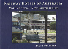 RAILWAY HOTELS OF AUSTRALIA NEW SOUTH WALES