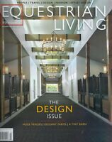 Equestrian Living  The Design Issue   January / February 2021