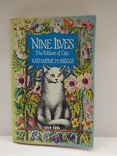 Nine Lives: The Folklore of Cats by Katharine M. Briggs 1980