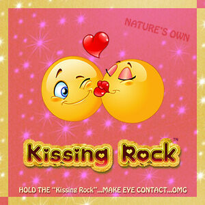 """Nature's Own Kissing Rock -- """"Rock"""" That Special Someone Again & Again & Again!!"""
