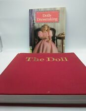 Lot of Two Doll Books: Dolls Dressmaking by Marilyn Carter & The Doll by C. Fox