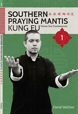 Southern Praying Mantis Kung Fu Volume One: Fundamentals (Manual)