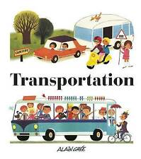 Transportation by Gree, Alain -Hcover