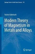Springer Series in Solid-State Sciences: Modern Theory of Magnetism in Metals...