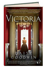 Victoria by Daisy Goodwin (hardcover,2016) based on Queen Victoria's diaries