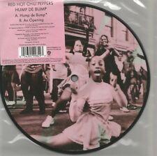 Red hot chili pepper-Hump de Bump/à Opening (picture disc vinyle single)!!!