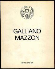 MAZZON Galliano, Galliano Mazzon: Segno Forma e Colore