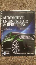 Today's Technician: Automotive Engine Repair & Rebuilding Shop Manual 4th Ed.
