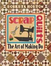 New Scrap Quilts: The Art of Making Do, Horton, Roberta Book