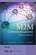 M2M Communications : A Systems Approach by J. Peter Burkholder, Donald Grout, Pa