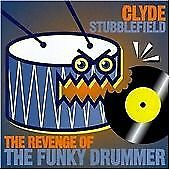 Clyde Stubblefield : The Revenge Of The Funky Drummer CD FREE Shipping, Save £s