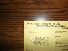 1974 Ford Mercury Lincoln Eight Series Models 460 Ci V8 4Bbl Tune Up Chart