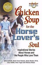 Chicken Soup for the Horse Lover's Soul: Inspirational Stories About H-ExLibrary
