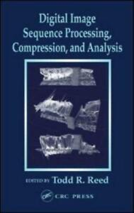 Digital Image Sequence Processing, Compression, and Analysis by Todd Randall ...