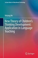 New Theory of Children's Thinking Development: Application in Language Teachi...