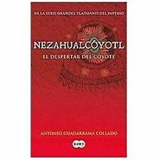 Nezahualcoyotl (Los Grandes Tlatoanis Del Imperio  the Great Tlatoanis of the Em