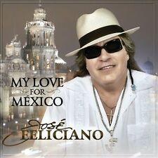 Jose' Feliciano / My Love for Me'xico (CD) Vicente Fernandez, Los Horosc Durango