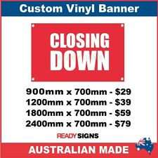 CLOSING DOWN - CUSTOM VINYL BANNER SIGN - Australian Made