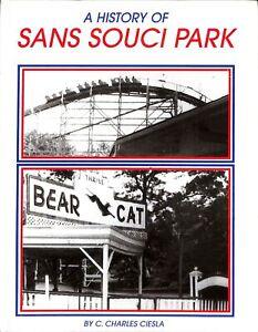 A History Of Sans Souci Park Ciesla Signed Hanover PA G4