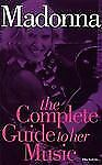 Madonna...Complete Guide to Her Music 2004  by Rikky Rooksby (2004, Paperback)