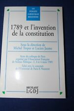 TROPER JAUME / 1789 et l'invention de la constitution