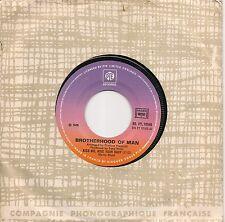 """45 TOURS / 7"""" SINGLE--BROTHERHOOD OF MAN--KISS ME KISS YOUR BABY--1975"""