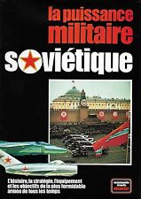 LA PUISSANCE MILITAIRE SOVIETIQUE  - ENCYCLOPEDIE VISUELLE ELSEVIER - 1977