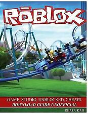 Roblox Game, Studio, Unblocked, Cheats Download Guide Unofficial (Paperback or S