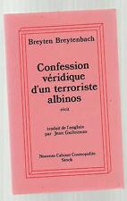 B BREYTENBACH : Confession d'un terroriste Albinos (EO)