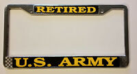 US ARMY RETIRED HIGH QUALITY METAL LICENSE PLATE FRAME - MADE IN THE USA!!