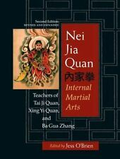 Excellent, Nei Jia Quan, 2nd edition: Internal Martial Arts, Jess O'Brien, Book